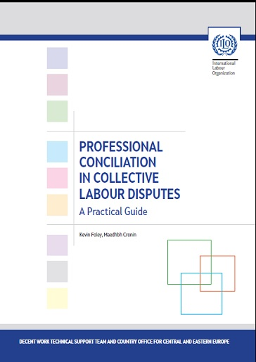 Professional conciliation in collective labour disputes: a practical guide