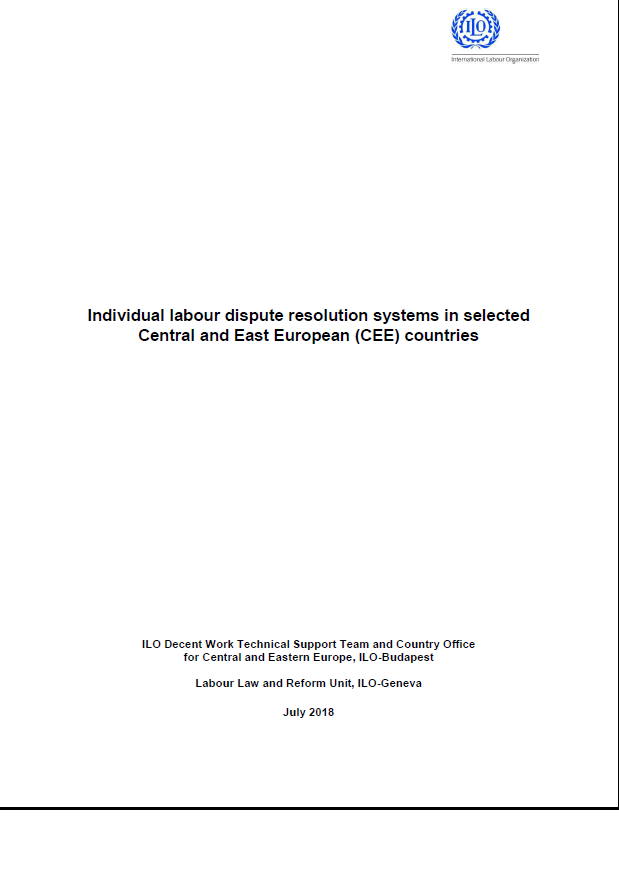 Individual labour dispute resolution systems in selected Central and East European (CEE) countries