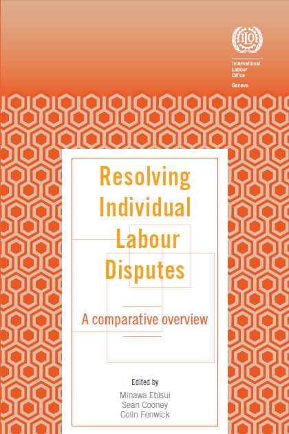Resolving Individual Labour Disputes: A comparative overview